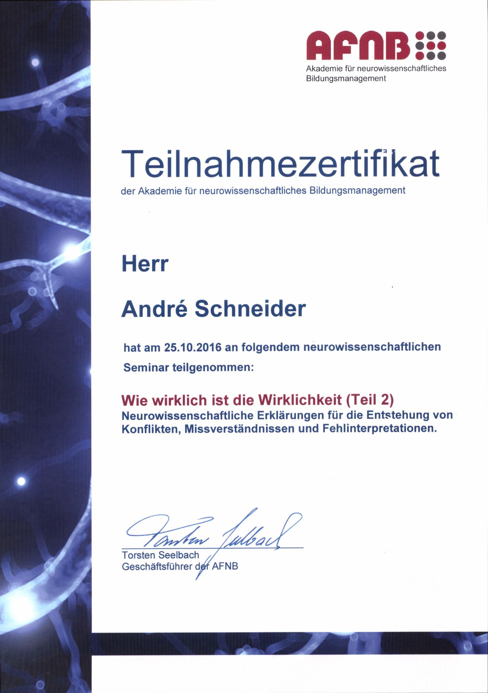 """Teilnahmezertifikat für  Andre Schneider, Kundengewinnungscoach und Experte für Neuromarketing, Gehirngerechte Kundengewinnung und """"Kundengewinnung und Akquise mit Neuromarketing"""""""