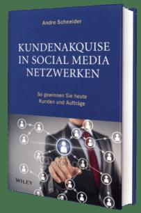 Fachbuch Kundenakquise in Social Media Netzwerken von André Schneider